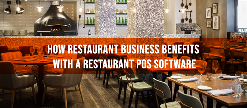 Benefits of Using Restaurant POS Software
