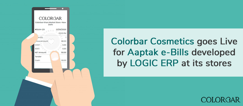 Colorbar Cosmetics goes Live for Aaptak e-Bills developed by Logic ERP at its Stores