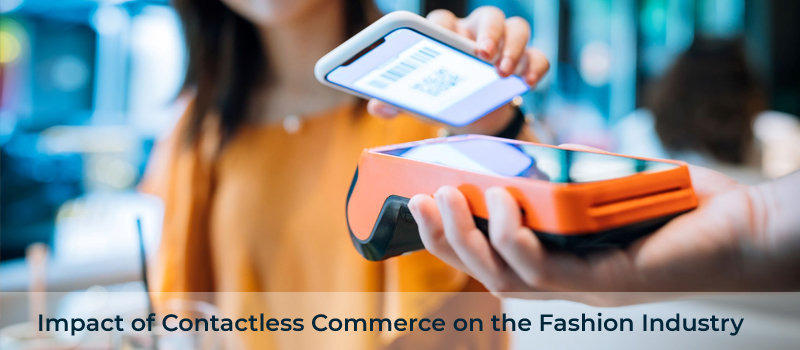 The Future of Fashion in Contactless Commerce