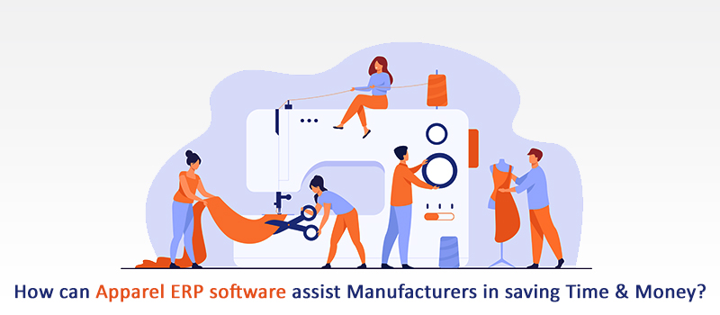How ERP Software Help Garment Manufacturers Save Time and Money?