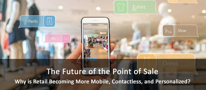 Future of Point of Sale Technologies in Retail