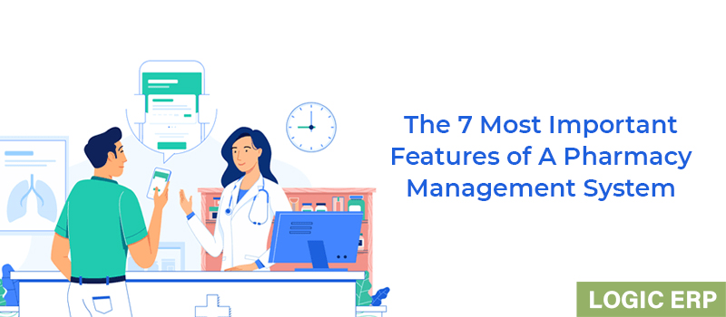 Must Have Features in a Pharmacy Management System