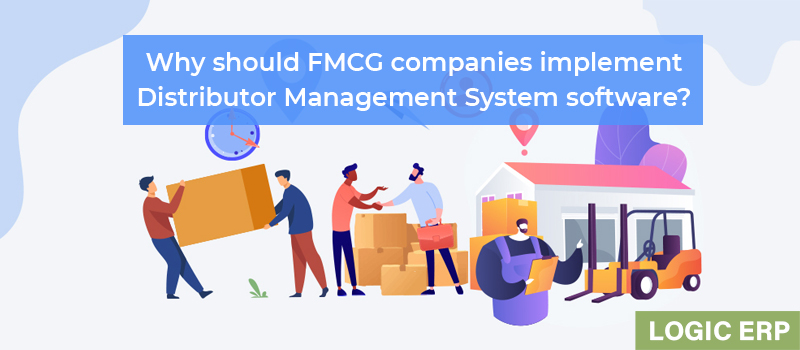 Why Should FMCG Companies Implement Distributor Management System Software?